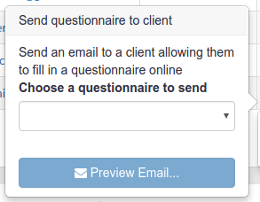 Choosing a questionnaire to send